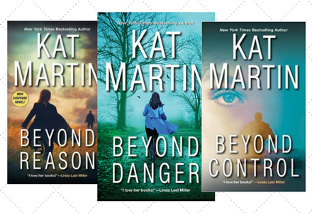 Book Covers for the Texas Trilogy by Kat Martin - Beyond Reason, Beyond Danger and Beyond Control!