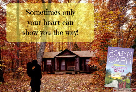 Fun graphic for Moonlight Road with book quote: Sometimes only your heart can show you the way!