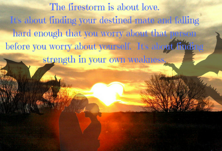 Fun graphic showing the importance of the firestorm and what it means to the Pyr and their women!!