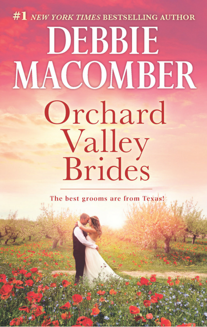Orchard Valley Brides by Debbie Macomber 2017 book cover