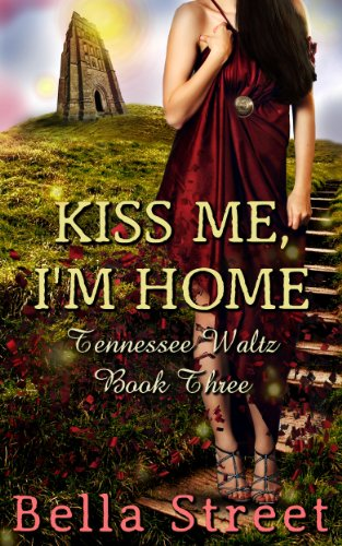 Kiss Me, I'm Home by Bella Street