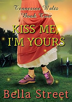 Kiss Me, I'm Yours by Bella Street