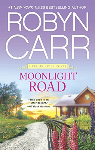 2014 Book Cover for Moonlight Road by Robyn Carr