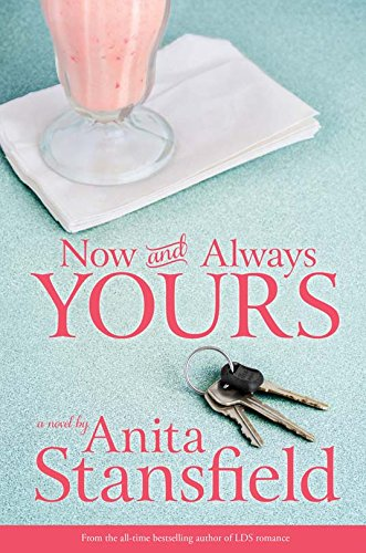 Now and Always Yours by Anita Stansfield