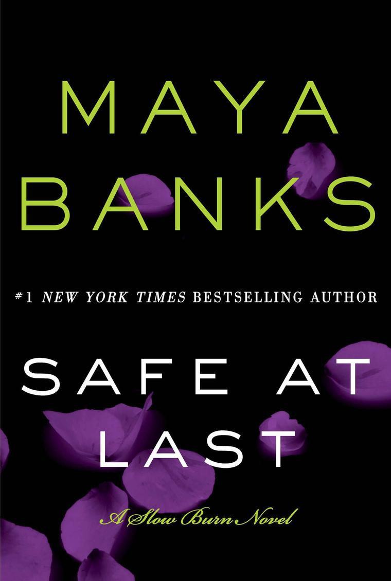 Maya Banks' Safe at Last