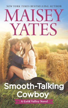 Smooth-Talking Cowboy by Maisey Yates