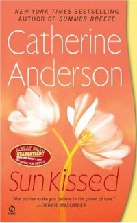 Catherine Anderson's SunKissed, book 7 in the Kendrick Coulter Harrigan Series