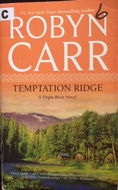 This the 2009 book cover for Temptation Ridge by Robyn Carr
