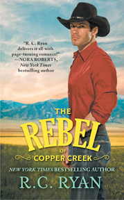 The Rebel of Copper Creek by RC Ryan
