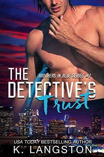 The Detective's Trust by K. Langston