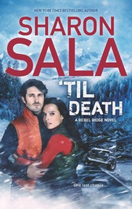 Til Death by Sharon Sala