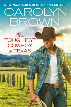 The Toughest Cowboy in Texas by Carolyn Brown