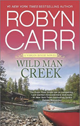 2015 Book Cover Wild Man Creek by Robyn Carr