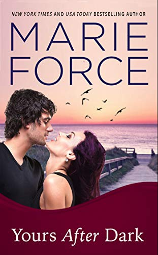 Yours after Dark by Marie Force